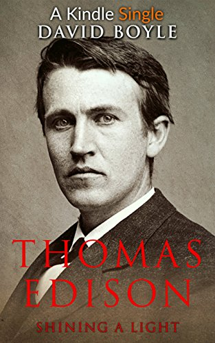 Thomas Edison: Shining A Light