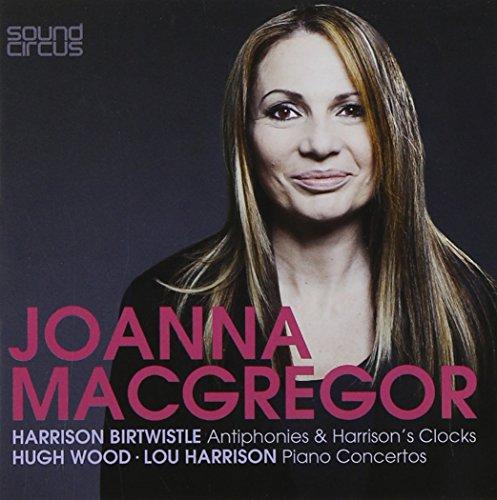Joanna MacGregor Plays Birtwistle- Wood- Harrison -  Warner Classics