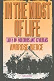 In the Midst of Life, Ambrose Bierce, 0806505516