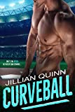 Curveball: (A Standalone Baseball Romance Novel)