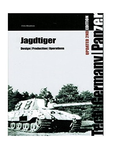 Jagdtiger: Design, Production and Operations (Tech)