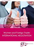 Women and Foriegn Trade: International Negotiation: First Help Tool for Export Women