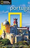 National Geographic Traveler: Portugal, 2nd Edition (National Georgaphic Traveler Portugal)