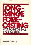 Long-Range Forecasting, J. Scott Armstrong, 0471030023