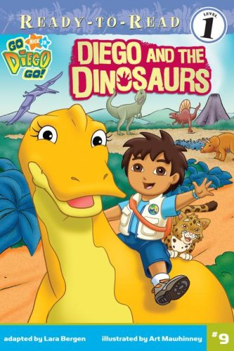 Diego and the Dinosaurs (Ready-To-Read Go Diego Go - Level 1) (Go, Diego, Go!, Ready to Read)