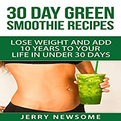 30 Day Green Smoothie Recipes