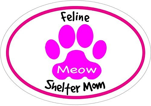 (ION Graphics Magnet CAT - Pink Oval Feline SHELTER MOM Vinyl Magnet - Cat Mom Vinyl Magnet - Shelter Pet - Cat Mom Magnet - Perfect Cat Gift - Made in The USA Size: 4.7 x 3.3 inch)