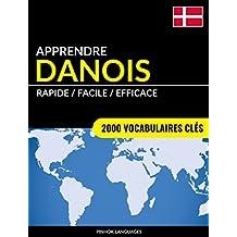 Apprendre le danois - Rapide / Facile / Efficace: 2000 vocabulaires clés (French Edition)