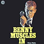 Benny Muscles In | Peter Rabe