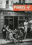 Mémoire des rues - Paris 4E arrondissement (1900-1940)