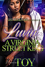 Luvin' A Virginia Street King