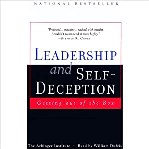 Leadership and Self-Deception Hörbuch