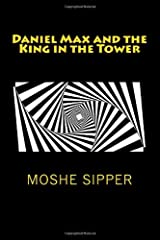 Daniel Max and the King in the Tower Paperback