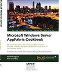 Microsoft Windows Server AppFabric Cookbook, Hammad Rajjoub and Rick Garibay, 1849684189