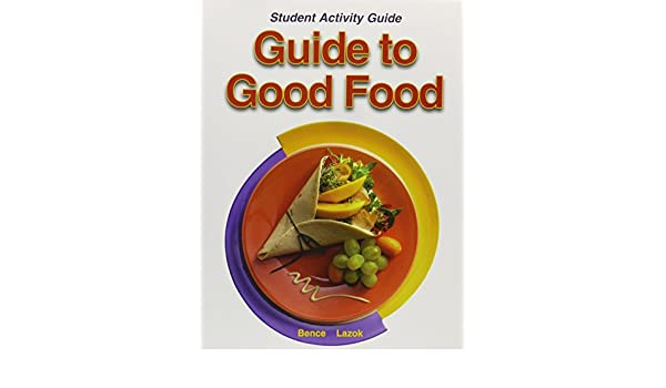 guide to good food student activity guide velda largen and rh amazon com Guide to Good Food Book guide to good food 12th edition student workbook