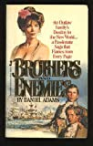Brothers and Enemies, Daniel Adams, 0515064459