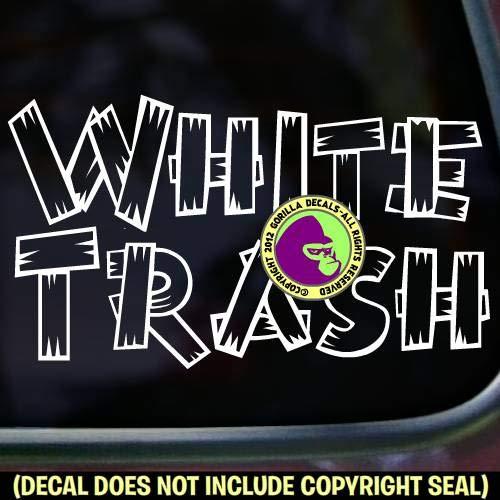 WHITE TRASH Funny Vinyl Decal Sticker D