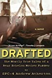 img - for Drafted: The Mostly True Tales of a Rear Echelon Mother Fu**er by Atherton, Andrew (2014) Paperback book / textbook / text book