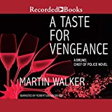 A Taste for Vengeance: A Bruno, Chief of Police Novel
