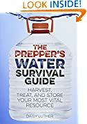 #4: The Prepper's Water Survival Guide: Harvest, Treat, and Store Your Most Vital Resource