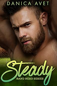 Steady (Band Nerd Book 1) by [Avet, Danica]