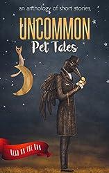Uncommon Pet Tales (Read on the Run)