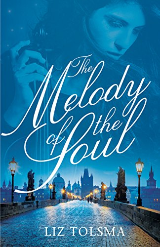 'The Melody of the Soul', by Liz Tolsma Blog Tour, Giveaway, and Facebook Live