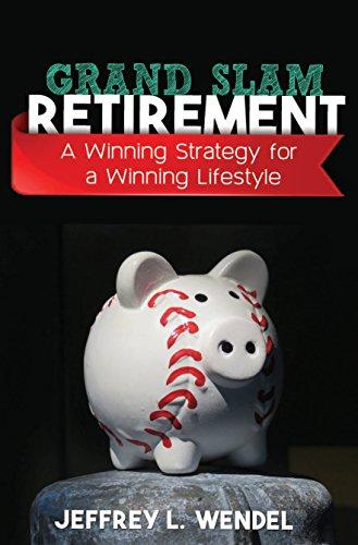 Grand Slam Retirement: A Winning Strategy for a Winning Lifestyle