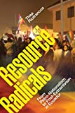 Resource Radicals: From Petro-Nationalism to