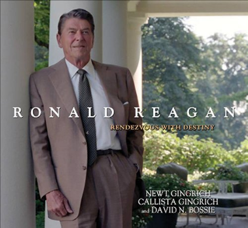 Ronald Reagan: Rendezvous with Destiny by Newt Gingrich (2011-01-25)