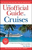 The Unofficial Guide to Cruises, Kay Showker, 0470460334