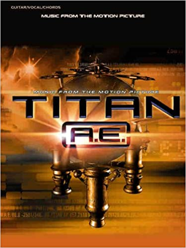Amazon Titan Ae Music From The Motion Picture Guitarvocal