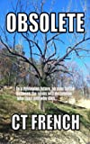 Front cover for the book Obsolete by Christy Tillery French