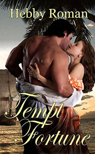 Book: Tempt Fortune by Hebby Roman