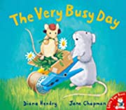 The Very Busy Day by Diana Hendry…