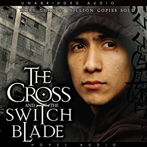 The Cross and the Switchblade Hörbuch