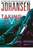 Taking Eve: An Eve Duncan Novel