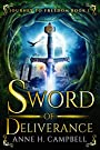 Sword of Deliverance (Journey to Freedom Book 1)