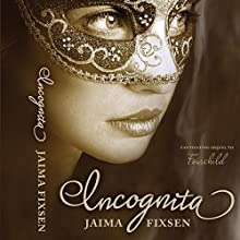 Incognita Audiobook by Jaima Fixsen Narrated by Lucy Paterson