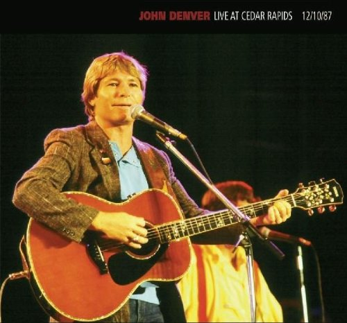 Live At Cedar Rapids 12/10/87 by Denver, John