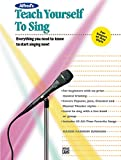 Alfred's Teach Yourself to Sing (Book & Enhanced CD) (Teach Yourself Series)