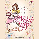 The Model Wife | Julia Llewellyn