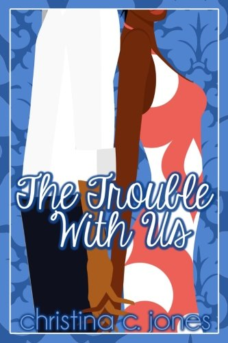 Books : The Trouble With Us (Volume 2)