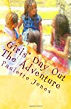 Girls' Day Out, Ms Paulette Jones, 0984423354