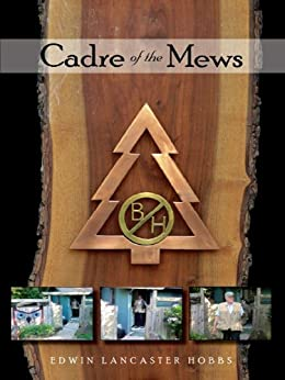 Cadre Of The Mews Ebook Edwin Lancaster Hobbs