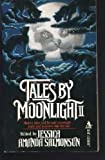 Tales by Moonlight II