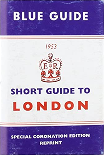 Book Short Guide to London 1953 (Blue Guides)