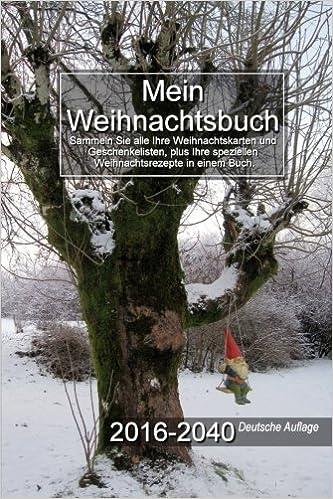 Weihnachtskarten Plus.Mein Weihnachtsbuch 2016 2040 Deutsche Auflage German Edition