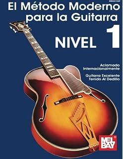 El Metodo Moderno Para La Guitarra De Mel Bay (Spanish Edition)