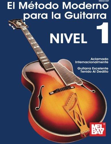 El Metodo Moderno Para La Guitarra De Mel Bay  (Spanish Edition) [Mel Bay] (Tapa Blanda)